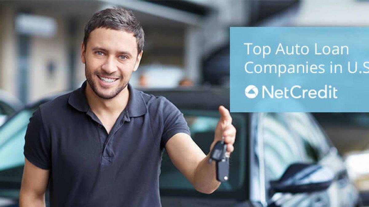 Top Auto Loan Companies In U S Netcredit Blog