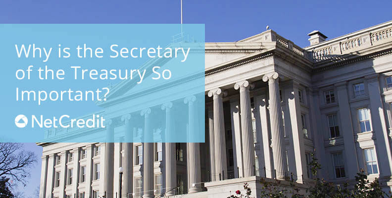 Why is the Secretary of the Treasury So Important?