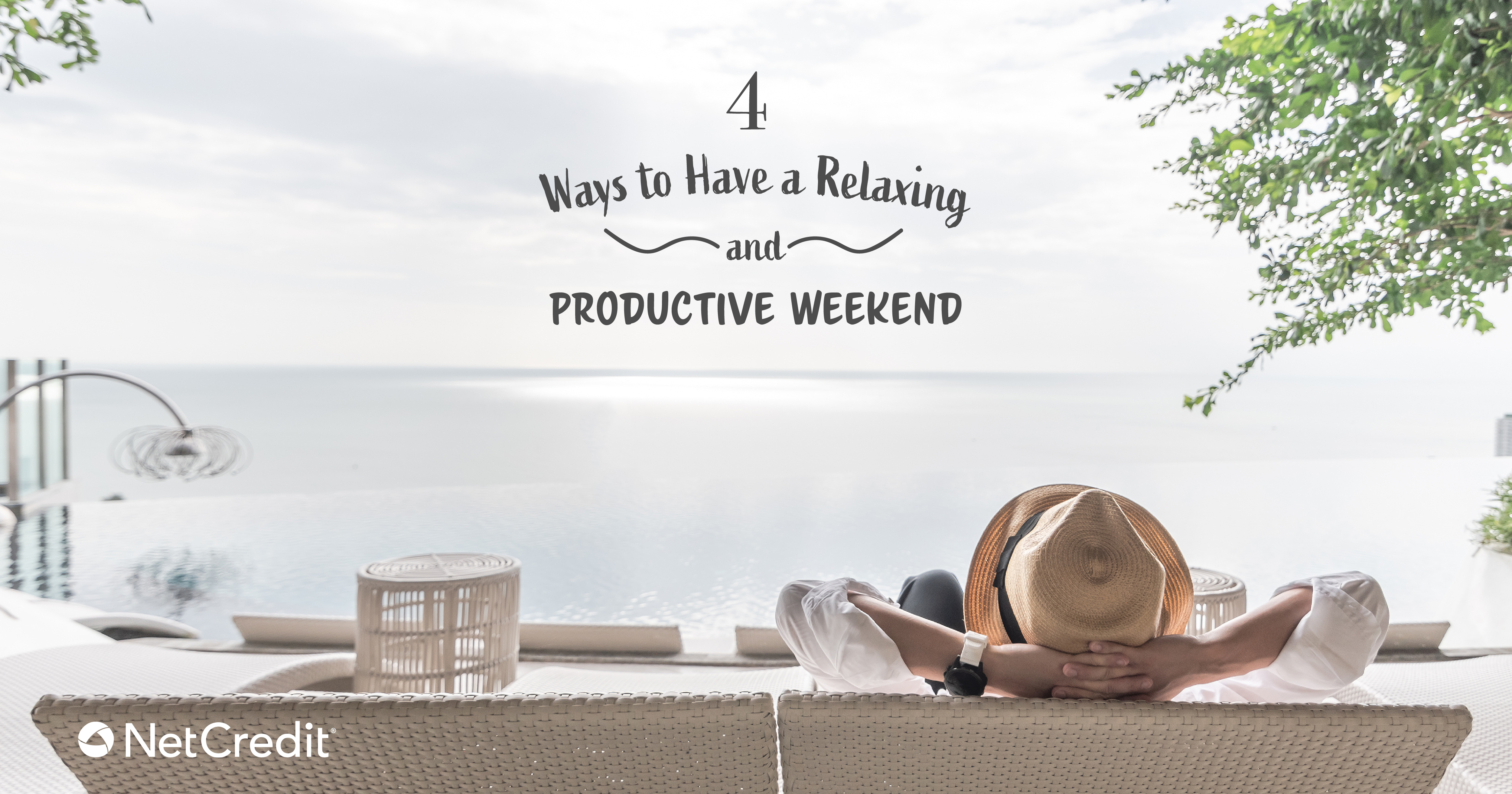 How to Make the Most of Your Weekend