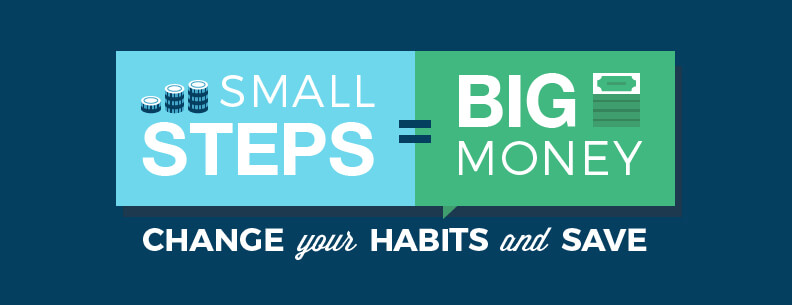 Small Steps = Big Money