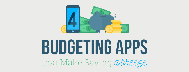 4 Budgeting Apps that Make Savings a Breeze
