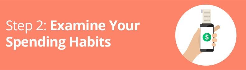 examine your spending habits