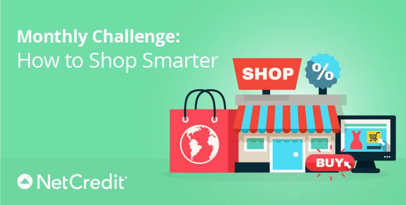Monthly Challenge: How to Shop Smarter
