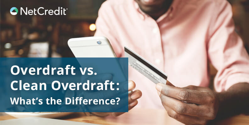 Overdraft vs Clean Overdraft: What's the Difference?