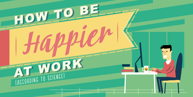 How to be Happier at Work (according to science)