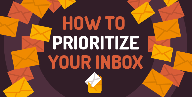 How to Prioritize Your Inbox