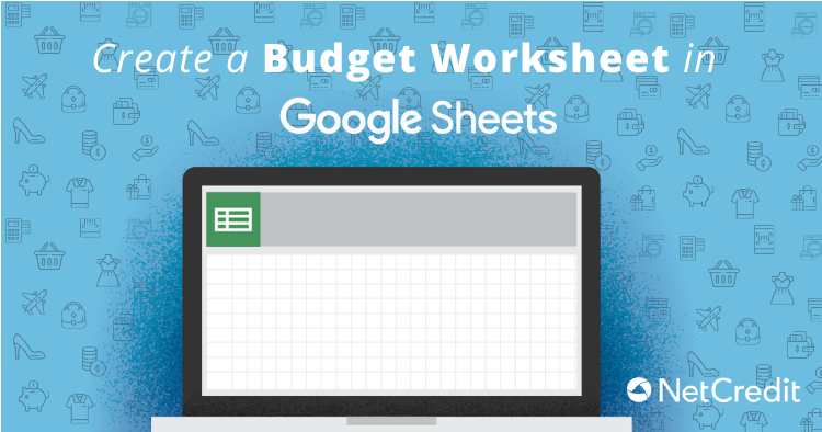 How to Create a Budget Worksheet in Google Sheets