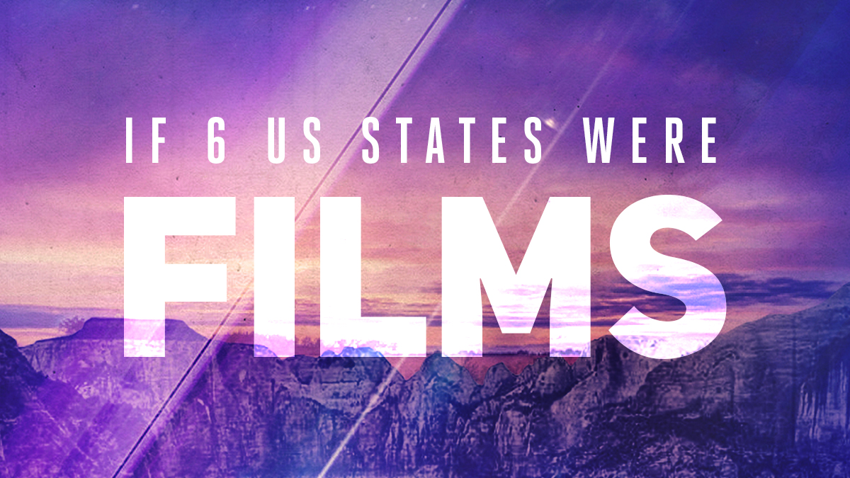 If 6 US States Were Films