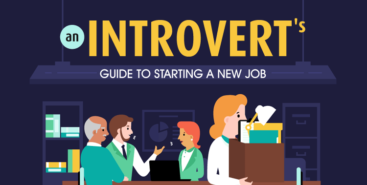 An Introvert's Guide to Starting A New Job