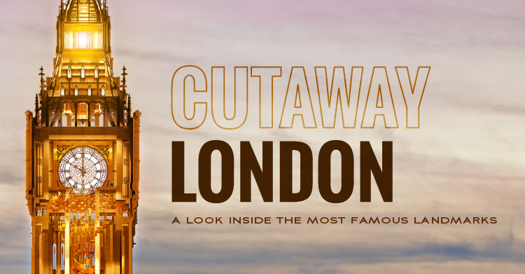 Cutaway London: A Look Inside the Most Famous Landmarks