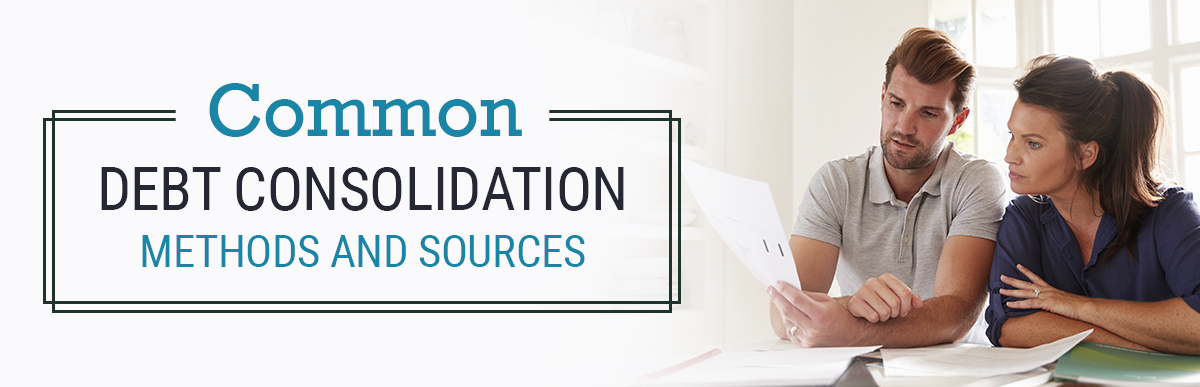 Common Debt Consolidation Methods and Sources