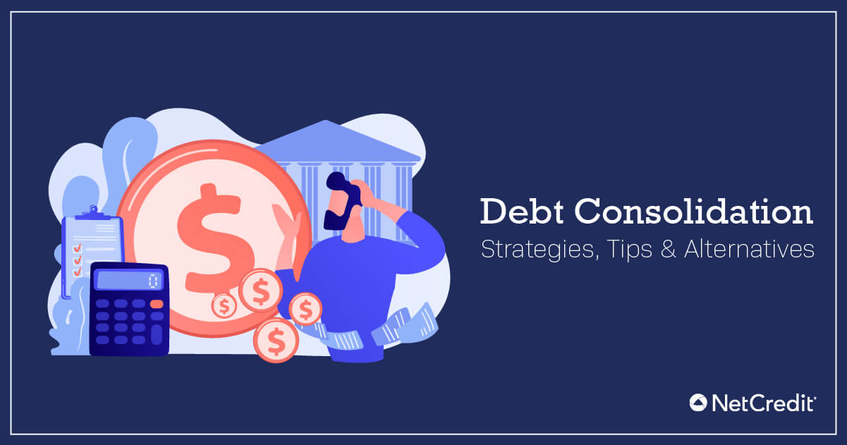 The Best Tools and Tips to Consolidate Debt