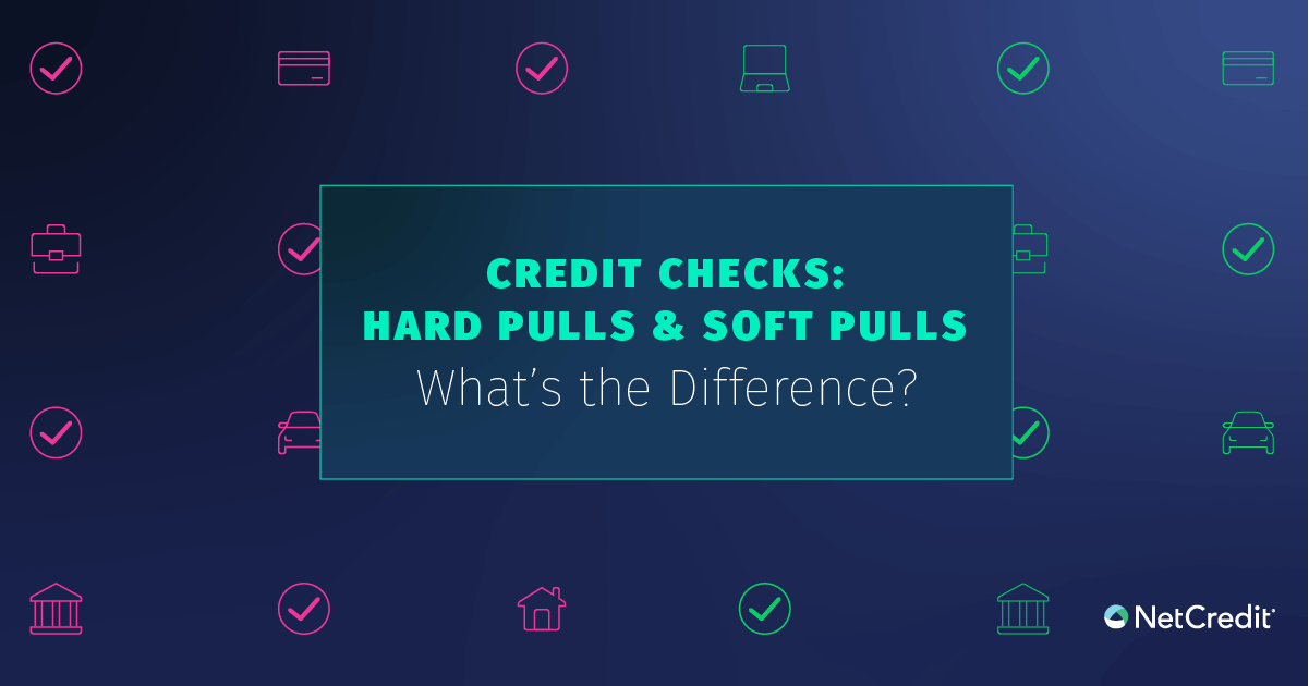 Hard Vs. Soft Credit Inquiries: What You Need to Know