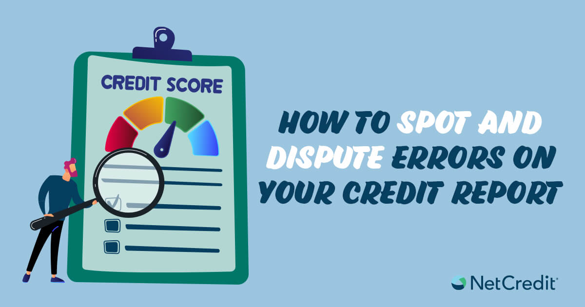 How to Find Errors on Your Credit Report