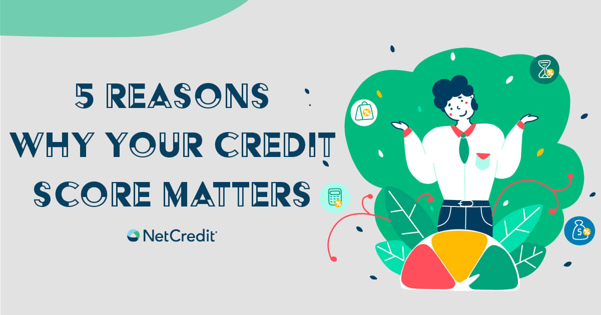 Why Should I Care About My Credit?