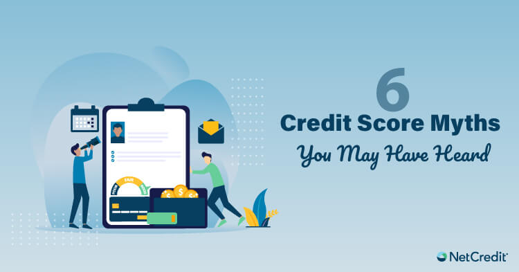 Common Credit Score Myths and the Facts to Disprove Them