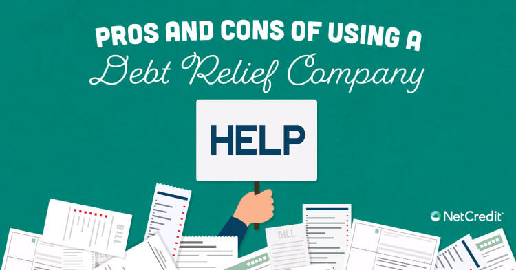 What Is a Debt Relief Company and Should I Use Them?