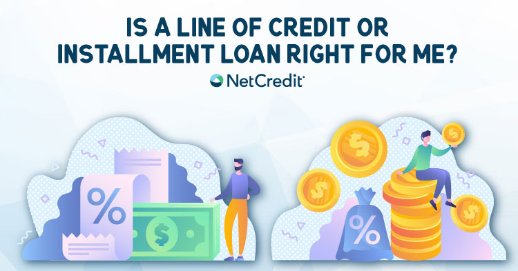 What's the Difference Between a Line of Credit and Installment Loan?