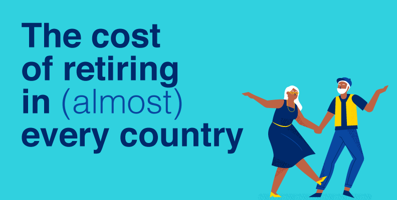 The Cost of a Comfortable Retirement Around the World