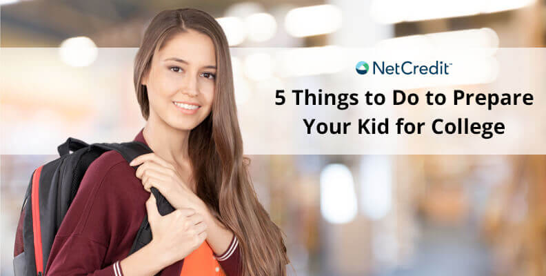 Five Things to Do to Prepare Your Kid for College